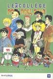 Motoei Shinzawa - Le collège fou, fou, fou ! - High school ! Kimengumi Tome 11 : Une nuit cauchemardesque.