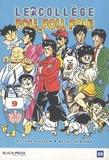 Motoei Shinzawa - Le collège fou, fou, fou ! - High school ! Kimengumi Tome 9 : La fureur de dragon.