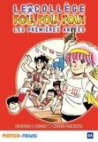 Motoei Shinzawa - Le collège fou, fou, fou! Les premières années T05.