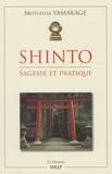 Motohisa Yamakage - Shinto - Sagesse et pratique.