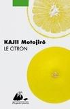 Motojirô Kajii - Le citron.