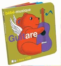 Mots magiques (les) - Bébé-musique guitare. 1 CD audio