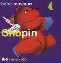 Mots magiques (les) - Chopin. 1 CD audio