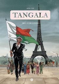 mOTUS et  Tojo - Tangala Tome 3 : Et vint la colère !.