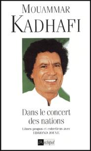 Mouamar Kadhafi - Dans le concert des nations.