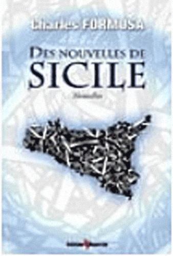 Charles Formosa - Des Nouvelles de Sicile.