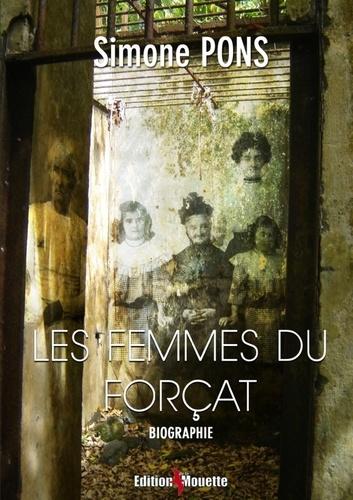 Simone Pons - Les femmes du forçat.