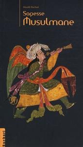 Moufdi Bachari - Sagesse Musulmane.