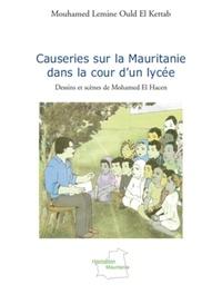 Mouhamed Lemine Ould El Kettab - Causeries sur la Mauritanie dans la cour d'un lycée.