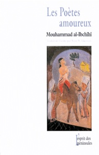 Mouhammad Al-Ibchihi - Les poètes amoureux.