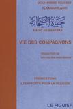 Mouhammed Youssef Alkandahlaoui - Vie des compagnons - Tome 1, Les efforts pour la religion.