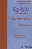 Mouhammed Youssef Alkandahlaoui - Vie des compagnons - Tome 2, La fraternité.
