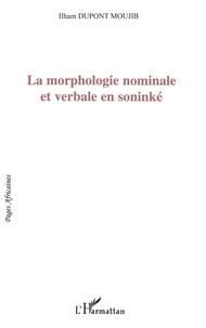 Moujib ilham Dupont - La morphologie nominale et verbale en soninké.