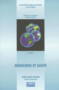 MOULIN A.-M. - Les sciences hors d'Occident au XXe siècle Tome 4 - Médecines et santé.