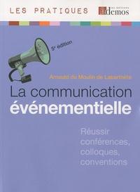 Moulin de Labarthète Arnauld - La communication événementielle.