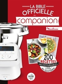 Moulinex - La bible officielle du Companion.