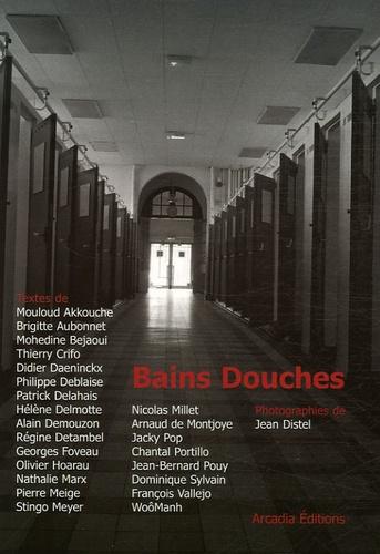 Mouloud Akkouche et Brigitte Aubonnet - Bains Douches.