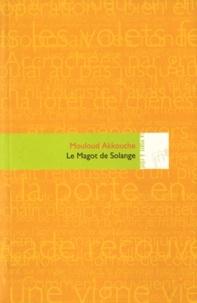 Mouloud Akkouche - Le magot de Solange.