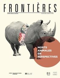Mouloud Boukala et Olivier Givre - Frontières  : Frontières. Morts animales en perspectives (vol. 30, no. 2,  2019).