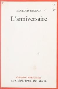 Mouloud Feraoun et Emmanuel Roblès - L'anniversaire.
