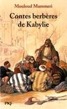 Mouloud Mammeri - Contes berbères de Kabylie.