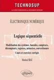Mouloud Sbaï - Logique séquentielle - Modélisation des systèmes, bascules, compteurs, Décompteurs, registres, mémoires, convertisseurs.
