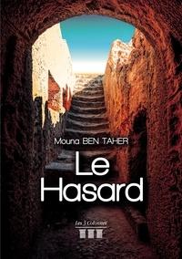 Mouna Ben Taher - Le Hasard.