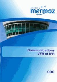 Mouna Djaffar - Communications VFR et IFR.
