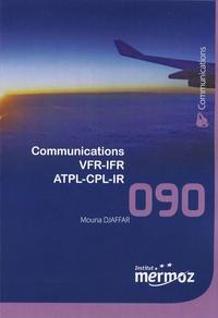 Mouna Djaffar - Communications VFR-IFR ATPL-CPL-IR.