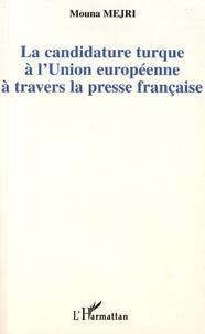 La candidature turque à lUnion européenne à travers la presse française.pdf