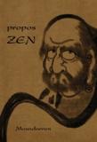 Moundarren - Propos Zen.