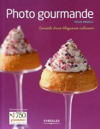 Mouni Abdelli - Photo gourmande - Conseils d'une blogueuse culinaire.