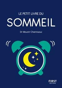 Mounir Chennaoui - Le petit livre du sommeil.