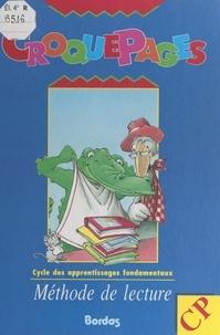 Mounir Moulay et Elise Thomas - Croquepages - Croco l'alligator. Quenotte, la souris de bibliothèque. Julien dans l'île aux cerfs-volants.