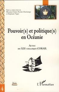 Mounira Chatti et Nicolas Clinchamps - Pouvoir(s) et politique(s) en Océanie - Actes du XIXe colloque CORAIL.