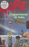 Mount - L'Equarrisseur de Soho.