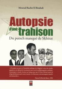 Autopsie dune trahison - Du putsch manqué de Skhirat.pdf