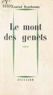Mourad Bourboune - Le mont des genêts.