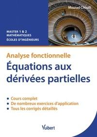 Equations aux dérivées partielles - Analyse fonctionnelle, cours et exercices corrigés.pdf