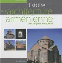 Mourad Hasratian - Histoire de l'architecture arménienne des origines à nos jours.