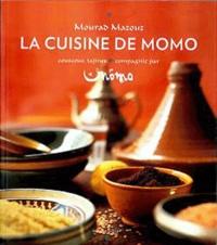 Mourad Mazouz - La cuisine de Momo.
