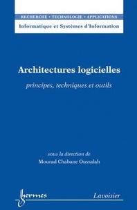 Mourad Oussalah - Architectures logicielles - Principes, techniques et outils.