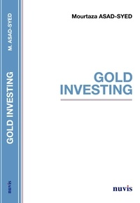 Mourtaza Asad-Syed - Gold Investing.