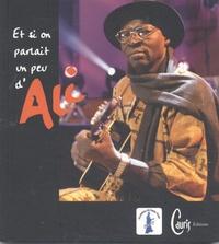 Et si on parlait un peu dAli... - Hommage du monde, hommage du Mali.pdf