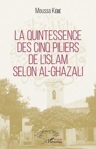Galabria.be La quintessence des cinq piliers de l'islam selon al-Ghazali Image