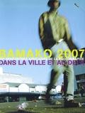 Moussa Konaté - Bamako 2007 - VIIes rencontres africaines de la photographie dans la ville et au-delà, édition bilingue français-anglais.