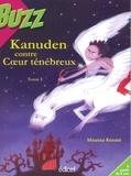 Moussa Konaté - Kanuden contre coeur ténébreux Tome 1.