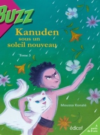 Moussa Konaté - Kanuden sous un soleil nouveau t3.