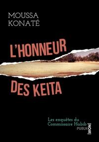 Moussa Konaté - L'honneur des Kéita - les enquêtes du commissaire Habib.
