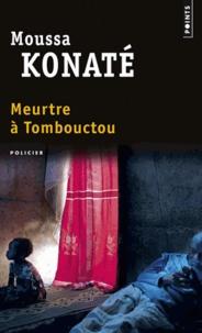 Moussa Konaté - Meurtre à Tombouctou.